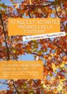 Stages et activités pendant les vacances de la Toussaint